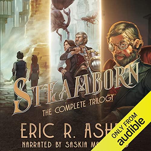 Steamborn: The Complete Trilogy Box Set