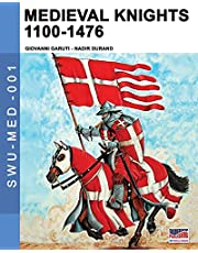 Medieval knights 1100-1476: Volume 1 (Soldiers, Weapons & Uniforms MED)