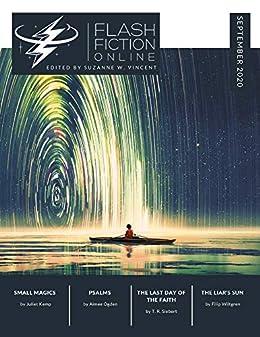 Flash Fiction Online September 2020 (Flash Fiction Online 2020 Issues) by [Suzanne W. Vincent, Juliet Kemp, Filip Wiltgren, T. R. Siebert, Aimee Ogden, Jason S. Ridler]