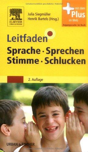 Leitfaden Sprache Sprechen Stimme Schlucken: mit Zugang zum Elsevier-Portal