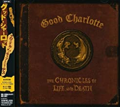 Chronicle of Life & Death by Good Charlotte (2004-12-01)