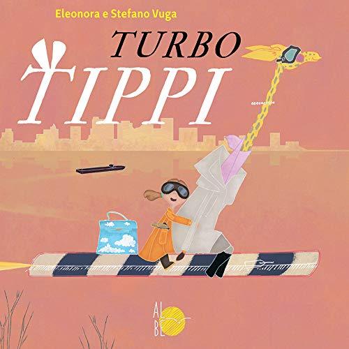 Turbo Tippi. Ediz. a colori