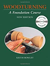 Woodturning: A Foundation Course (With DVD) by Keith Rowley (7-Mar-2015) Paperback