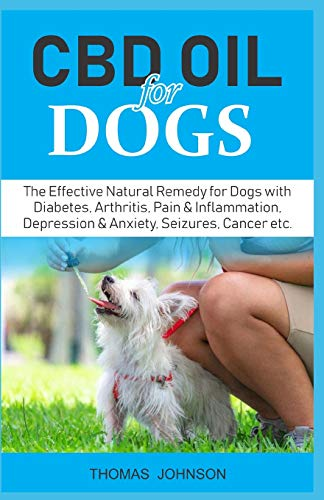 CBD OIL FOR DOGS: The Effective Natural Remedy for Dogs with Diabetes,...