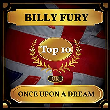 Once Upon a Dream (UK Chart Top 40 - No. 7)