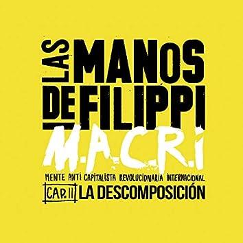 M.A.C.R.I - Capitulo 2 - la Descomposición