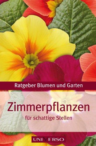 Ratgeber Garten > Zimmerpflanzen für schattige Stellen