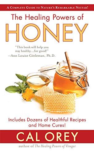 The Healing Powers Of Honey by Cal Orey ebook deal
