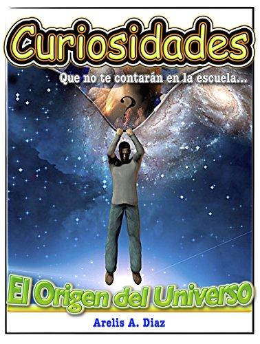 Libros curiosidades sobre el universo que no te contron en la escuela