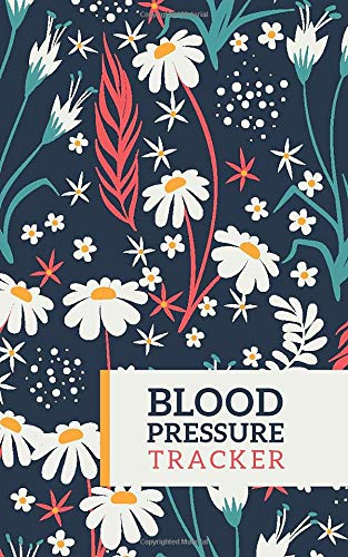 Blood Pressure Tracker: Monitor Daily Blood Pressure , 150 pages Easy Health Tracker