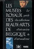 LES MUSEES ROYAUX DES BEAUX ARTS DE BELGIQUE