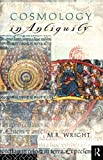Cosmology in Antiquity (Sciences of Antiquity)