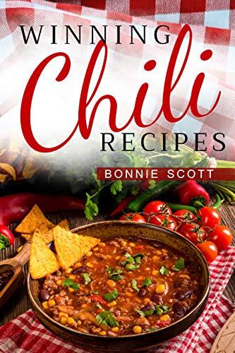 Winning Chili Recipes by [Bonnie Scott]