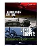 Dennis Hopper : Photographs, 1961-1967