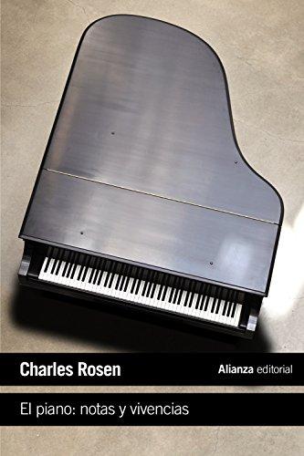 El piano : notas y vivencias (El libro de bolsillo - Humanidades)