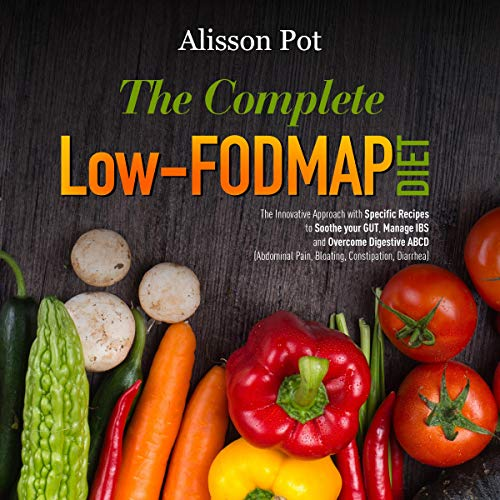 The Complete Low-FODMAP Diet cover art