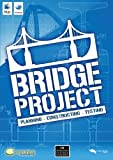 Bridge Project : Planning - Construction - Testing [import anglais]