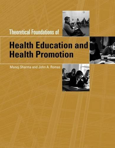 Theoretical Foundations Of Health Education And Health Promotion