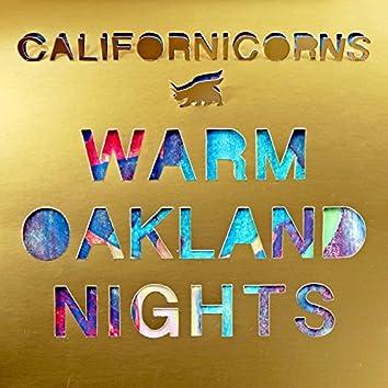 Warm Oakland Nights
