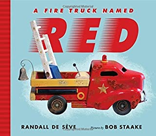 A Fire Truck Named Red by Randall de S??ve (2016-05-03)