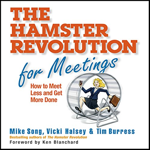 The Hamster Revolution for Meetings     How to Meet Less and Get More Done              Auteur(s):                                                                                                                                 Mike Vicki Song,                                                                                        Tim Halsey                               Narrateur(s):                                                                                                                                 Erik Synnestvetd                      Durée: 3 h et 1 min     Pas de évaluations     Au global 0,0