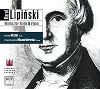 Lipinski: Works for Violin & Piano by Niziol (2013-03-26)