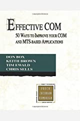Effective COM: 50 Ways to Improve Your COM and MTS-based Applications Paperback