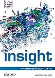Insight. Pre-intermediate. Student's book. Per le Scuole superiori. Con espansione online