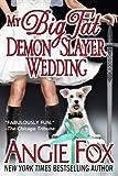 Bargain eBook - My Big Fat Demon Slayer Wedding