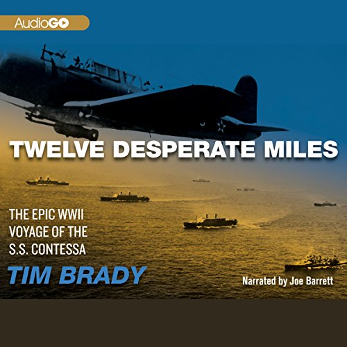 Twelve Desperate Miles audiobook cover art