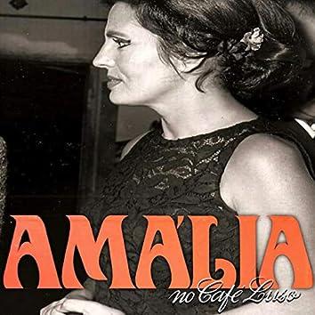 Amália no Café Luso (Remasterizado Por João Lopes)