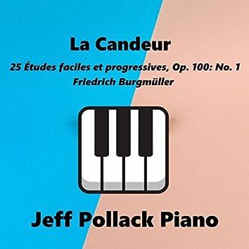 25 Études faciles et progressives, Op. 100: No. 1, La Candeur