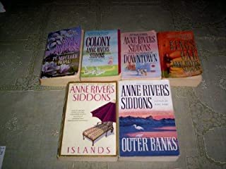 Anne Rivers Siddons - (set of 6) - Not a Boxed Set (Colony - Islands - Outer Banks - King's Oak - Peachtree Road - Downtown)