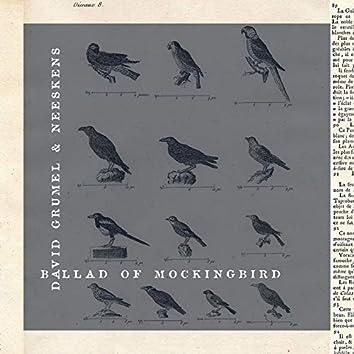 Ballad of Mockingbird