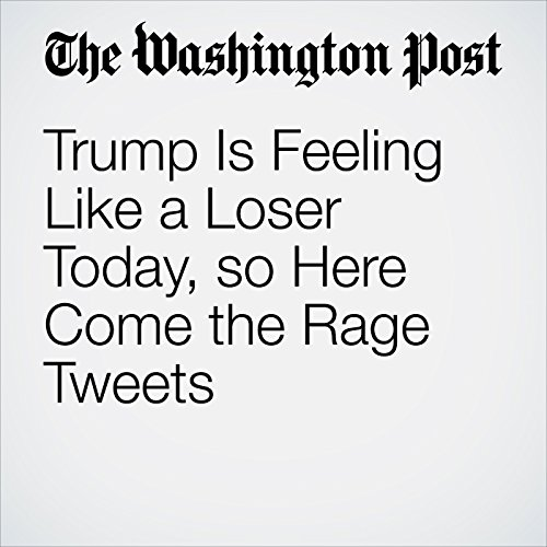 Trump Is Feeling Like a Loser Today, so Here Come the Rage Tweets copertina