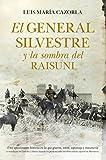 El General Silvestre Y La Sombra Del Raisuni (Narrativa)