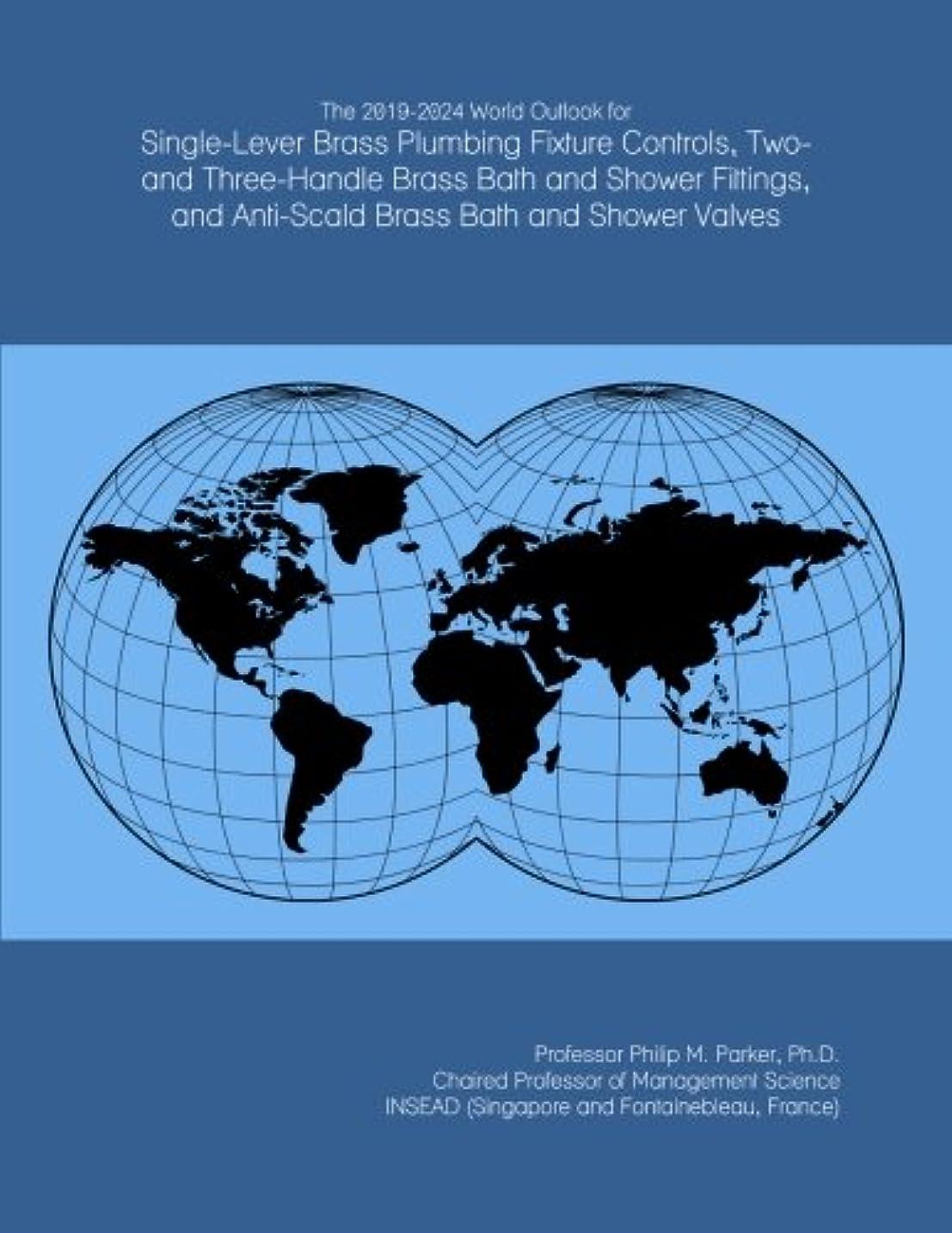 インシデント独裁良心The 2019-2024 World Outlook for Single-Lever Brass Plumbing Fixture Controls, Two- and Three-Handle Brass Bath and Shower Fittings, and Anti-Scald Brass Bath and Shower Valves