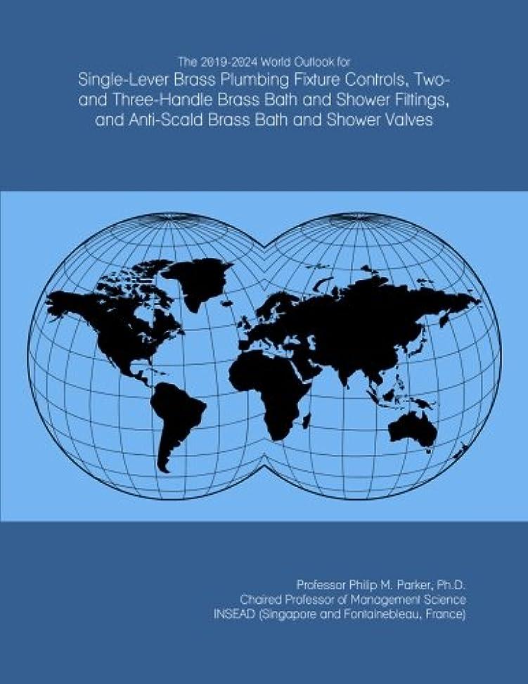 ケイ素保険厄介なThe 2019-2024 World Outlook for Single-Lever Brass Plumbing Fixture Controls, Two- and Three-Handle Brass Bath and Shower Fittings, and Anti-Scald Brass Bath and Shower Valves