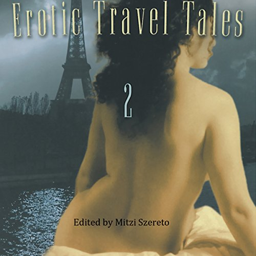 Erotic Travel Tales 2 audiobook cover art