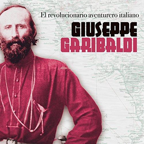 Giuseppe Garibaldi cover art