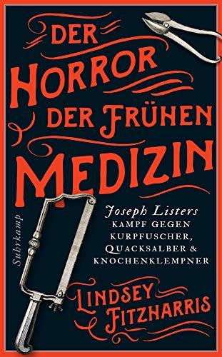 Buchseite und Rezensionen zu 'Der Horror der frühen Medizin' von Lindsey Fitzharris