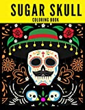 SUGAR SKULL COLORING BOOK: Swearing Colouring Books For Adults Relaxing Anti-Stress Single Sided