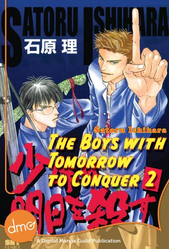 The Boys With Tomorrow to Conquer 2 (Yaoi Manga) (English Edition)