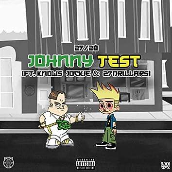 Johnny Test (feat. Knows, Jockie & 27 Drillars)