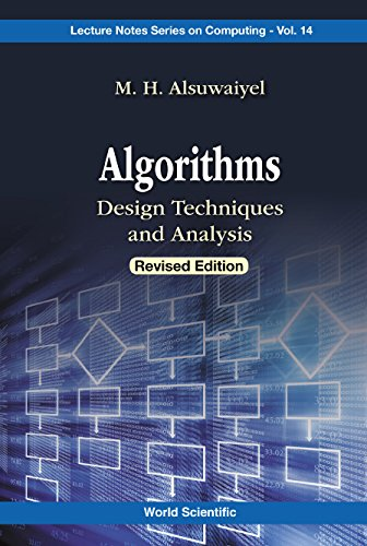 Algorithms: Design Techniques And Analysis (Revised Edition) (Lecture Notes Series On Computing Book 14) (English Edition)