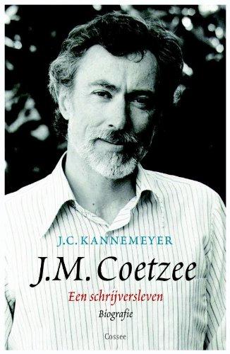 J.M. Coetzee. Een schrijversleven: biografie