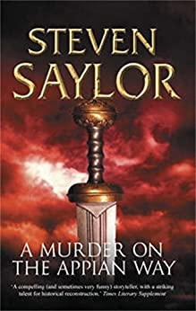 A Murder on the Appian Way (Gordianus the Finder Book 5) by [Steven Saylor]