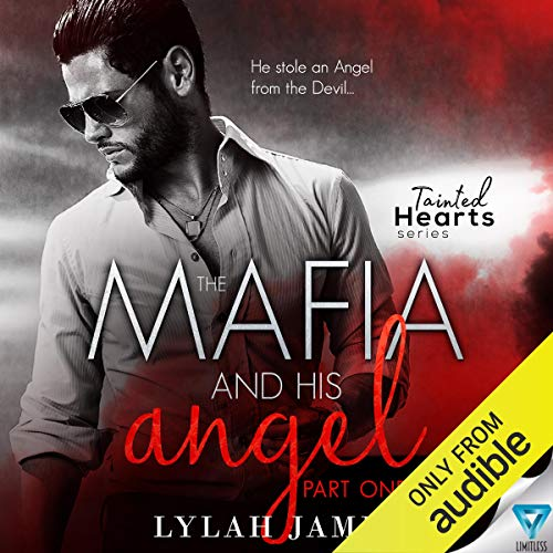 The Mafia and His Angel, Book 1 audiobook cover art