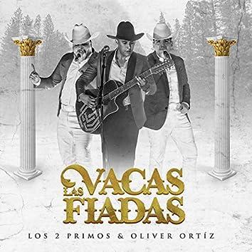 Los 2 Primos, Oliver Ortiz y Sus Aliados - Las Vacas Fiadas
