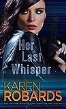 Her Last Whisper: 3 (Dr. Charlotte Stone)